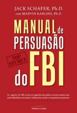MANUAL DE PERSUASÃO DO FBI