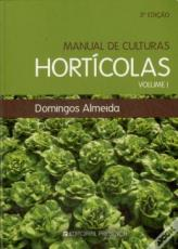 MANUAL DE CULTURAS HORTICOLAS - VOL.01